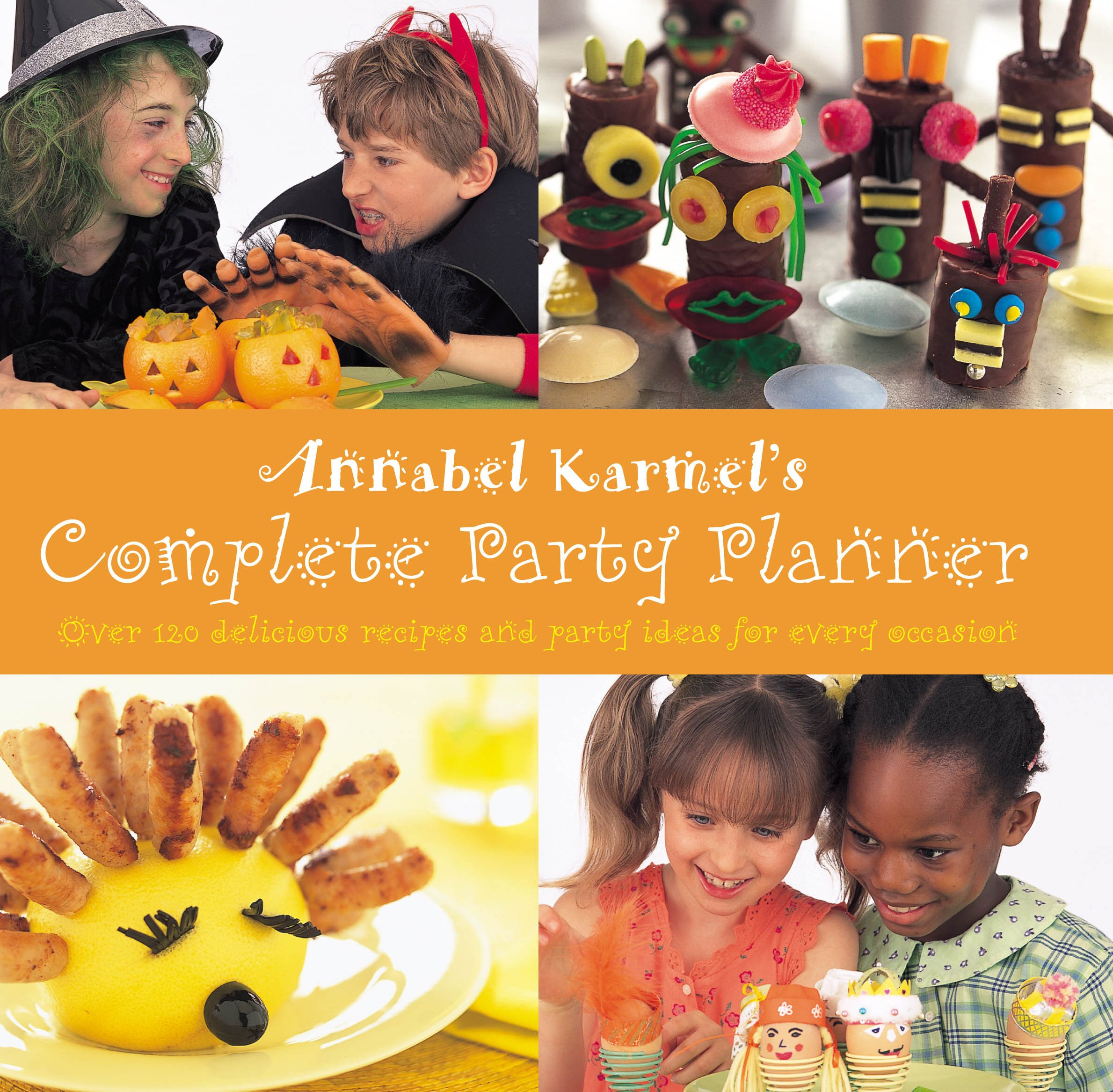 Complete Party Planner Annabel Karmel