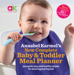 Complete Baby and Toddler Meal Planner, Annabel Karmel