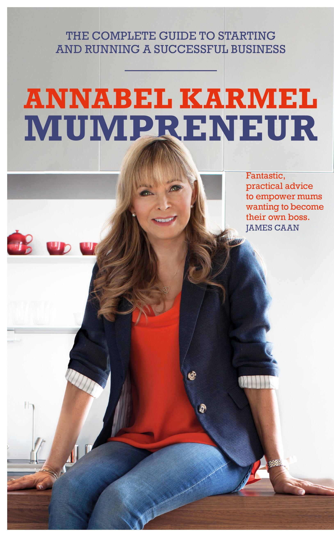 Could you be a mumpreneur? | Annabel Karmel