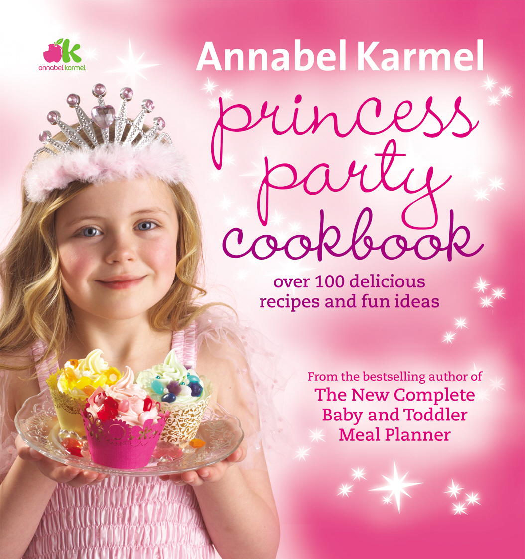 Princess party cookbook annabel karmel forumfinder Image collections